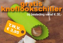 Gratis knoflookschiller bij uw bestelling vanaf € 30,-
